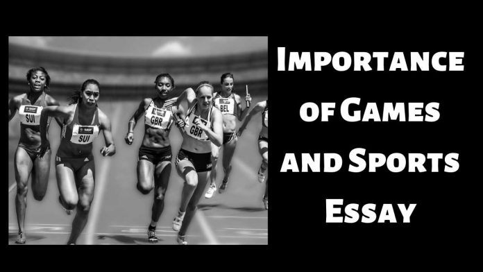 Importance of Games and Sports Essay